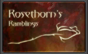 Rosethorn's Ramblings: Site Update, GaMExpo, Nerdvana Con, Life Updates